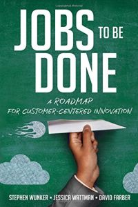 Jobs to Be Done book summary