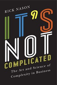 It's Not Complicated book summary