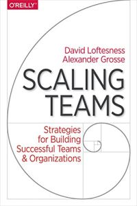 Scaling Teams book summary