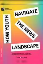 How Youth Navigate the News Landscape