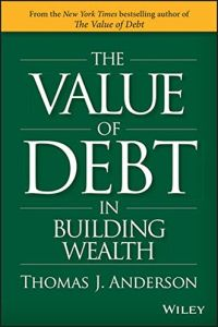 The Value of Debt in Building Wealth book summary