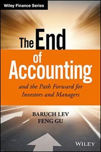 The End of Accounting and the Path Forward for Investors and Managers book summary
