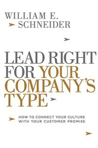 Lead Right for Your Company's Type book summary