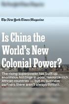 Is China the World's New Colonial Power?