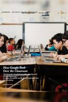 How Google Took Over the Classroom