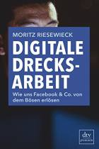 Digitale Drecksarbeit