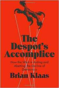 The Despot's Accomplice book summary