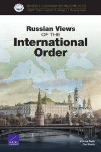Russian Views of the International Order summary