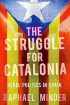 The Struggle for Catalonia