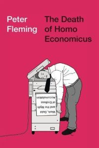 The Death of Homo Economicus book summary