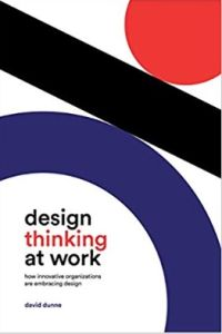 Design Thinking at Work book summary