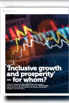 'Inclusive Growth and Prosperity' – For Whom?