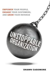 The Unstoppable Organization book summary