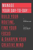 Manage Your Day-to-Day
