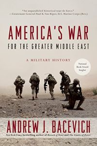 America's War for the Greater Middle East book summary
