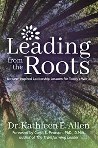 Leading from the Roots book summary