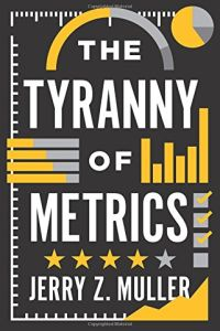 The Tyranny of Metrics book summary