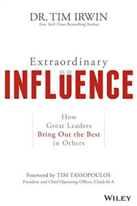 Extraordinary Influence book summary