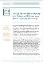 How to Reform Worker-Training and Adjustment Policies for an Era of Technological Change