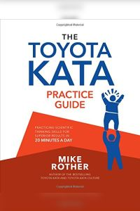 The Toyota Kata Practice Guide book summary