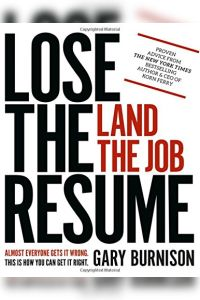 Lose the Resume, Land the Job book summary