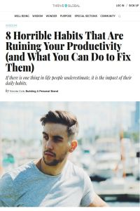 8 Horrible Habits That Are Ruining Your Productivity (and What You Can Do to Fix Them) summary