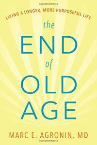 The End of Old Age book summary