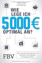 Wie lege ich 5000 € optimal an?