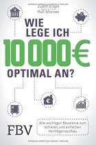 Wie lege ich 10 000 € optimal an?