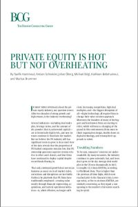 Private Equity Is Hot but Not Overheating  summary