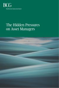 The Hidden Pressures on Asset Managers summary
