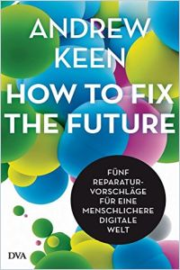 How to Fix the Future Buchzusammenfassung