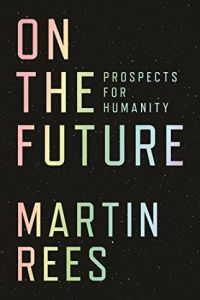 On the Future book summary