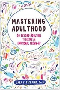 Mastering Adulthood book summary