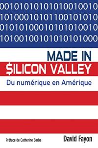 Made in Silicon Valley résumé de livre