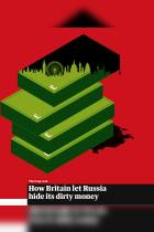 How Britain Let Russia Hide Its Dirty Money