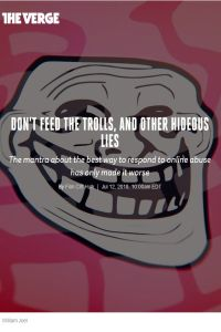 Don't Feed the Trolls, and Other Hideous Lies summary