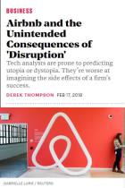 Airbnb and the Unintended Consequences of 'Disruption'