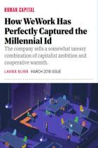 How WeWork Has Perfectly Captured the Millennial Id