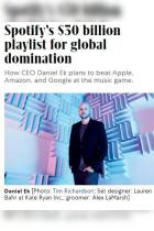 Spotify's $30 Billion Playlist for Global Domination