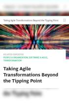 Taking Agile Transformations Beyond the Tipping Point
