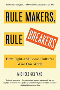 Rule Makers, Rule Breakers book summary