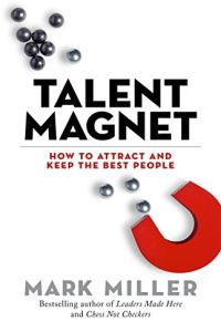 Talent Magnet book summary