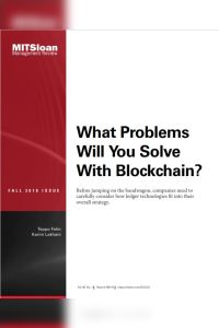 What Problems Will You Solve with Blockchain? summary