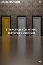 5 Principles for Making Better Life Decisions