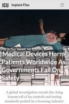 Medical Devices Harm Patients Worldwide as Governments Fail on Safety