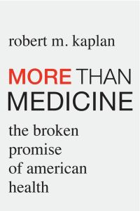 More than Medicine book summary