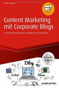Content Marketing mit Corporate Blogs Buchzusammenfassung