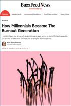 How Millennials Became the Burnout Generation