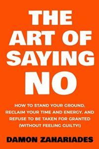 The Art of Saying No book summary